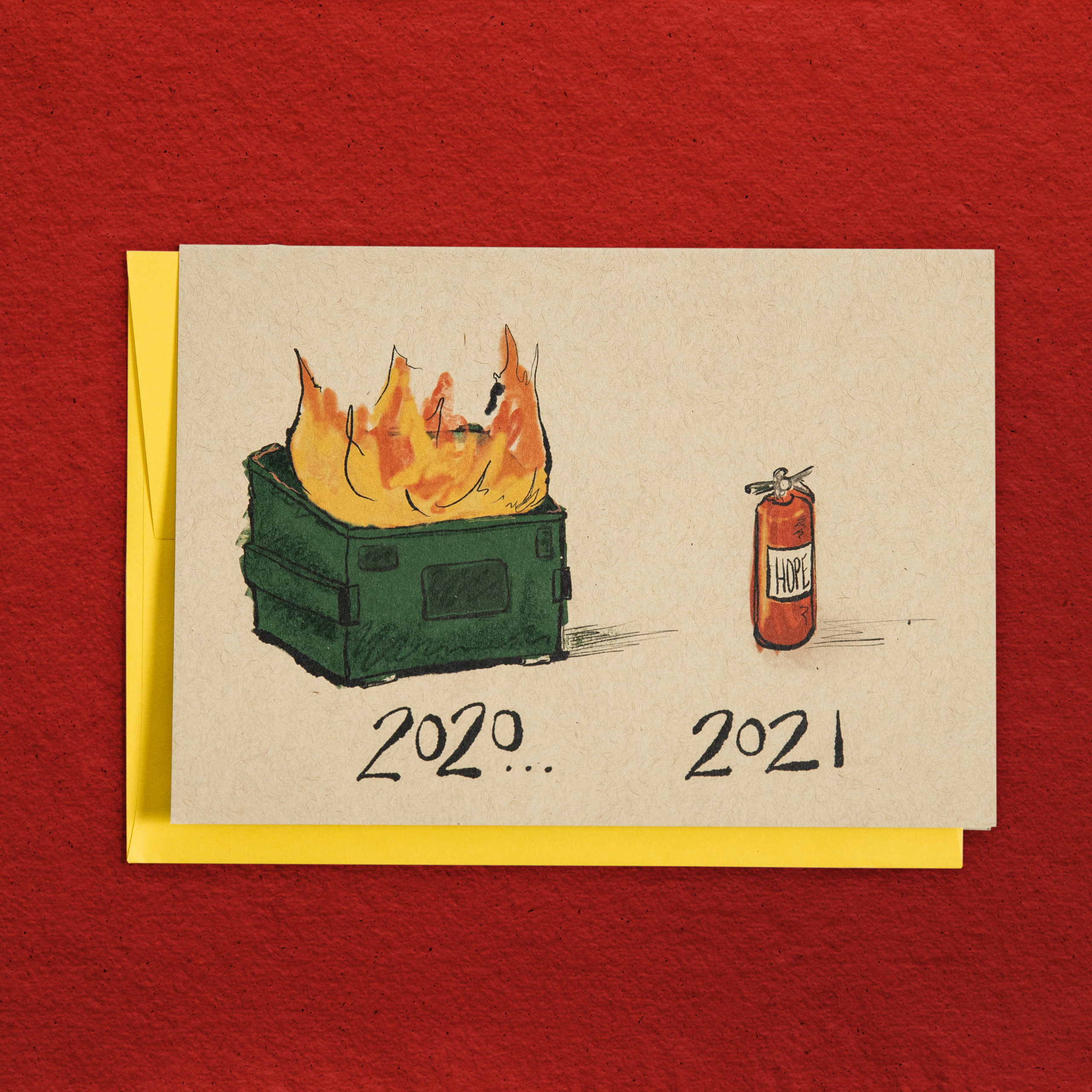 2020/2021 Dumpster Fire New Year's card